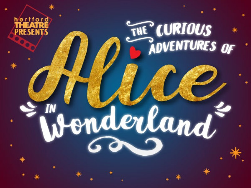 The Curious Adventures of Alice In Wonderland