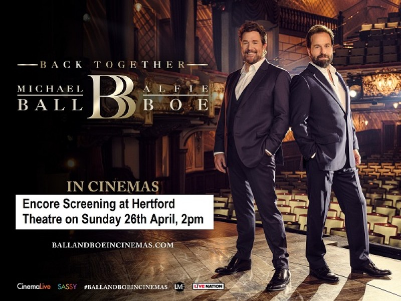 ENCORE SCREENING: Michael Ball & Alfie Boe: Back Together