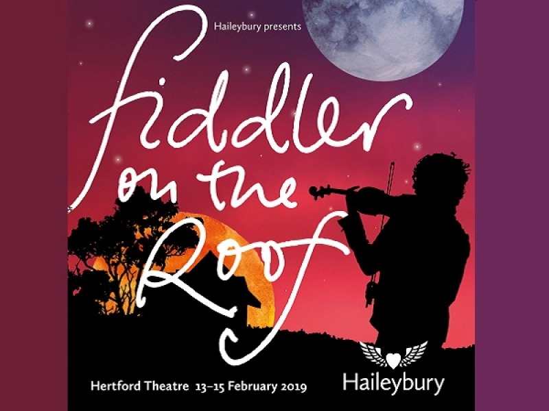 Haileybury School: Fiddler On The Roof