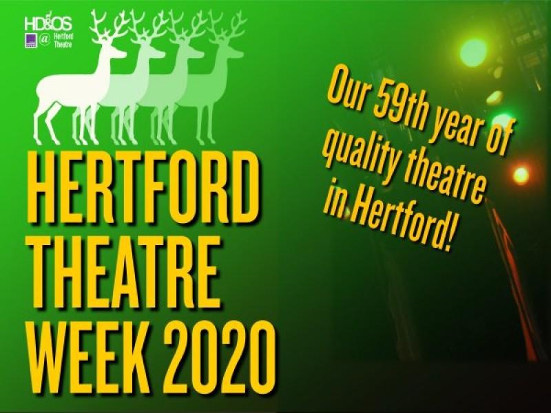 Hertford Dramatic & Operatic Society: Hertford Theatre Week