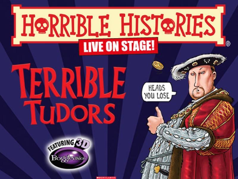 Horrible Histories – Terrible Tudors