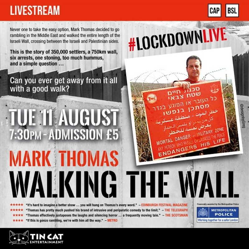Mark Thomas: Lockdown Livestream - Walking the Wall