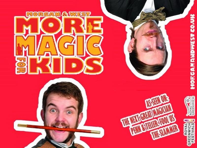 Morgan & West: More Magic For Kids