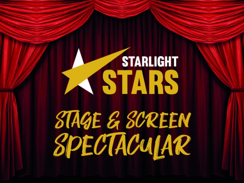 Starlight Stars Stage & Screen Spectacular!