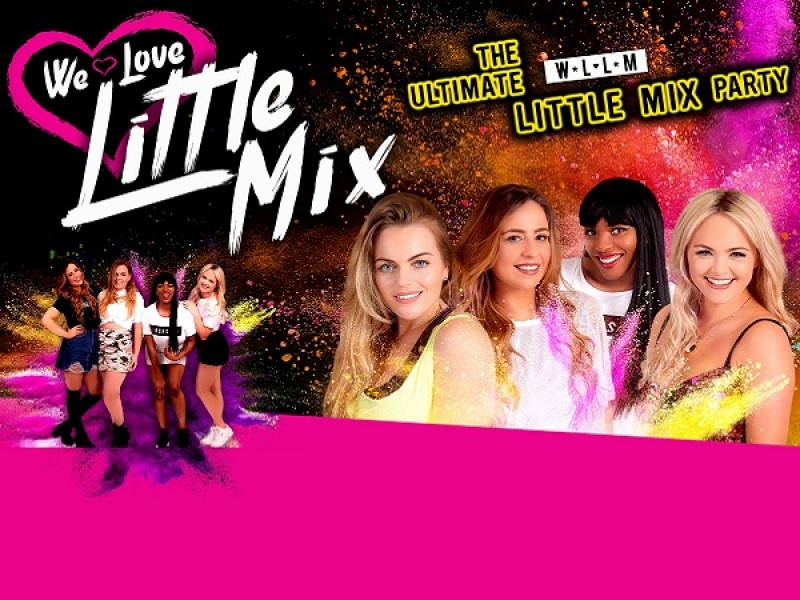 Sweeney Entertainments presents: We Love Little Mix: The Ultimate Little Mix Party!