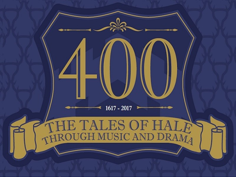 400: The Tales of Hale through Music and Drama