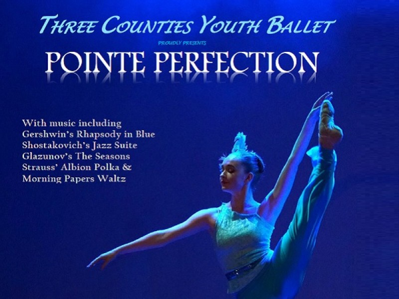 Three Counties Youth Ballet: Pointe Perfection