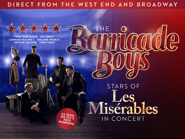 Stars Of Les Misérables Live In Concert Featuring The Barricade Boys