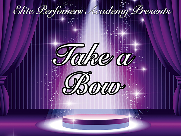 Elite Performers Academy: Take A Bow