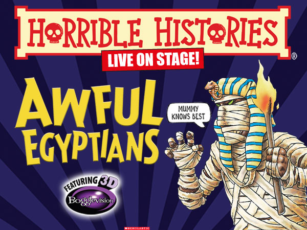 Horrible Histories – Awful Egyptians