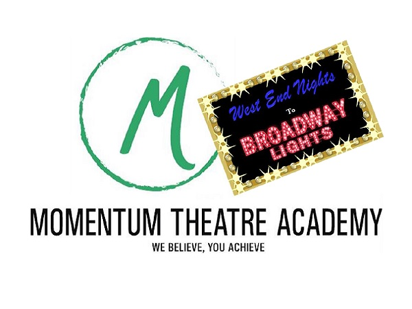 Momentum Theatre Academy presents West End Nights to Broadway Lights