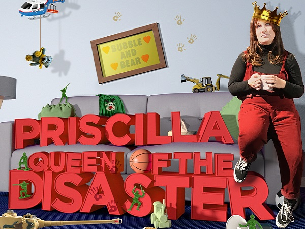 Priscilla Queen of The Disaster