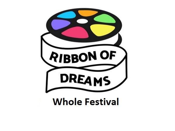 Ribbon of Dreams Short Film Festival 2019 - Whole Festival Tickets (16+)