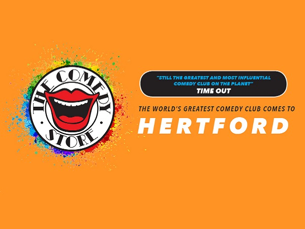The Comedy Store – Hertford