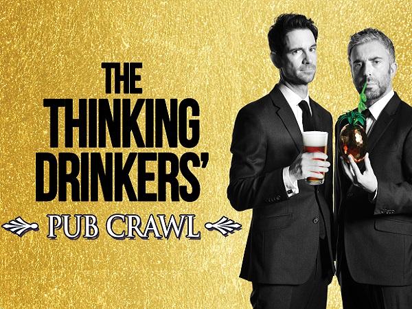 The Thinking Drinkers': Pub Crawl