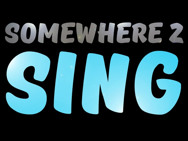 Somewhere 2 Sing 2018 Concert