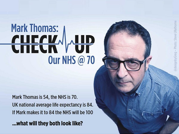 Mark Thomas - Check Up: Our NHS @70